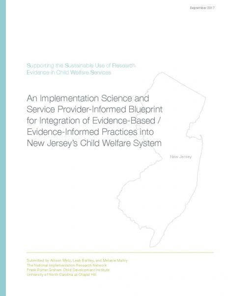 Supporting the sustainable use of research evidence in child welfare the national implementation research network in partnership with the new jersey department of children and families and with funding from the annie e malvernweather Image collections